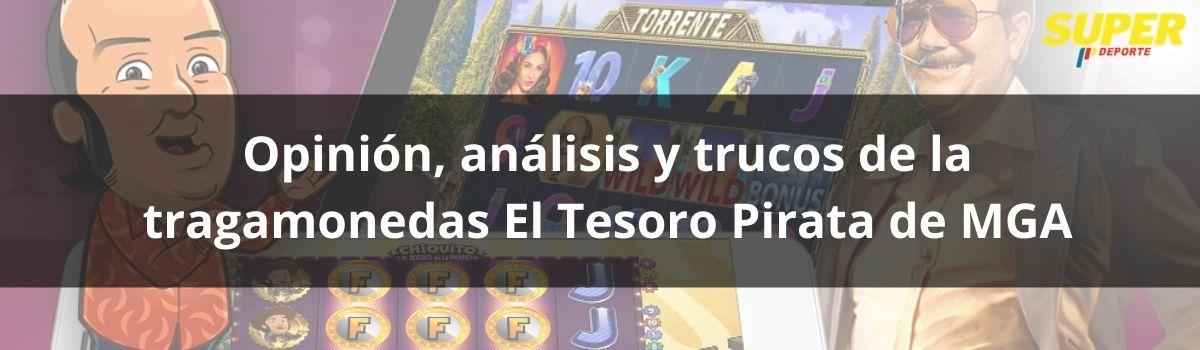Opinión, análisis y trucos de la tragamonedas El Tesoro Pirata de MGA